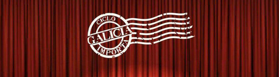 Ciclo Galicia Importa